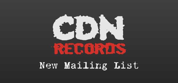 CDN Records - New Mailing List Singup Form