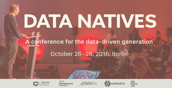 KDnuggets Data Natives, Europe Data Science conference, Oct 26-28, Berlin – KDnuggets Offer