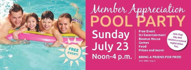 Member Appreciation Pool Party