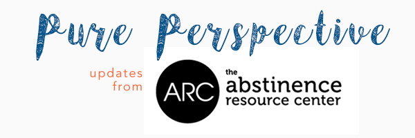 Pure Perspective: News from the Abstinence Resource Center
