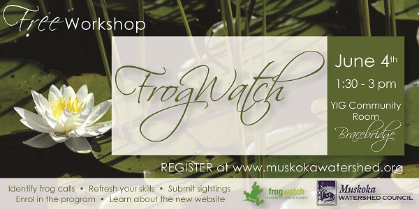 Register now for our FREE FrogWatch Workshop!