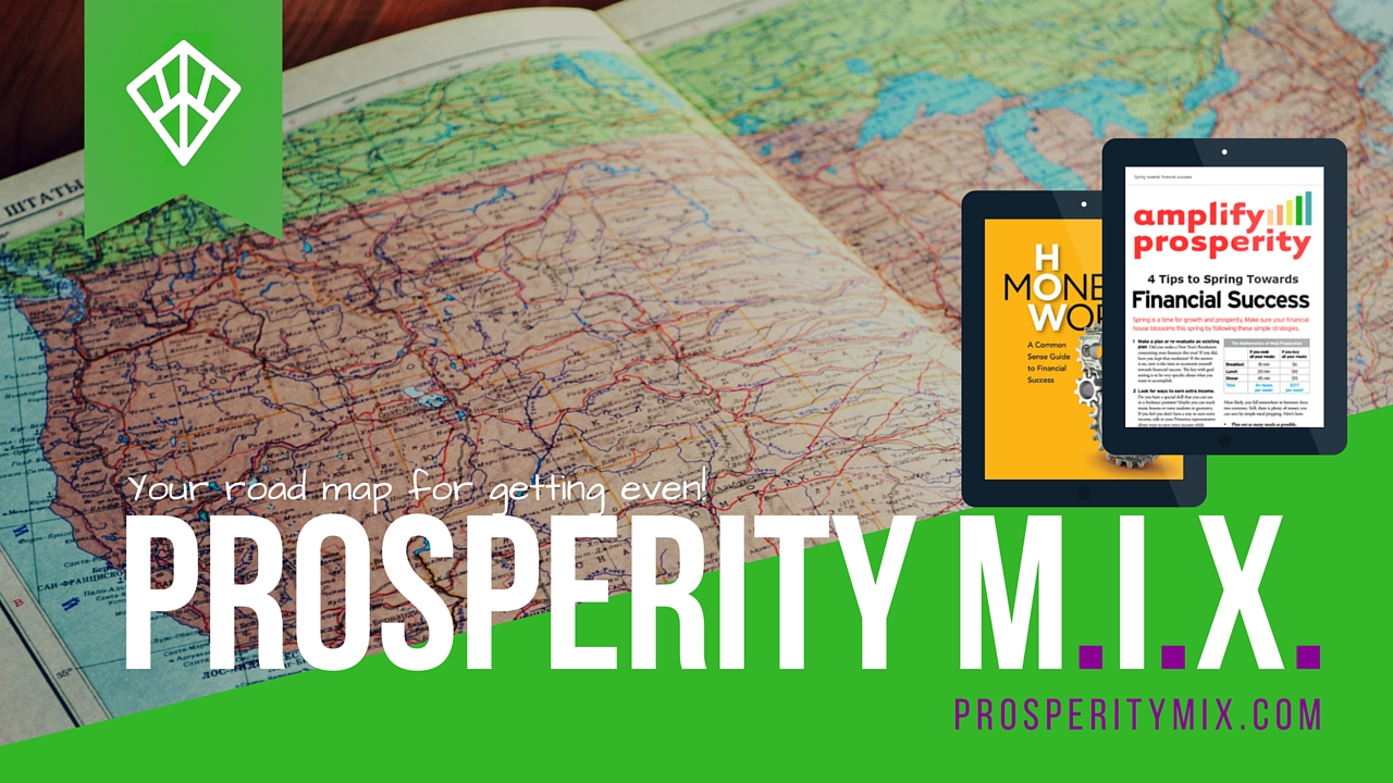 Prosperity MIX...it's about getting even