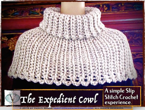 Slip Stitch Crochet Expedient Cowl new pattern by Vashti!