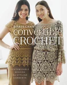 Doris Chan's new book: Convertible Crochet (her blog entry)