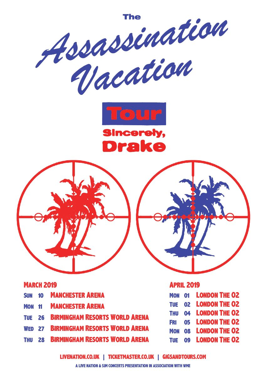 DRAKE announces 'The Assassination Vacation' UK and European tour dates for March and April 2019