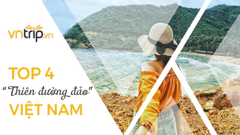 """Ghé thăm 4 hòn đảo đẹp """"quên lối về"""" ở Việt Nam🌊🌊"""