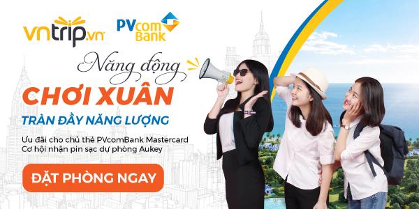 Giảm giá đến 20%, tối đa 500.000VNĐ với thẻ PVcomBank Mastercard