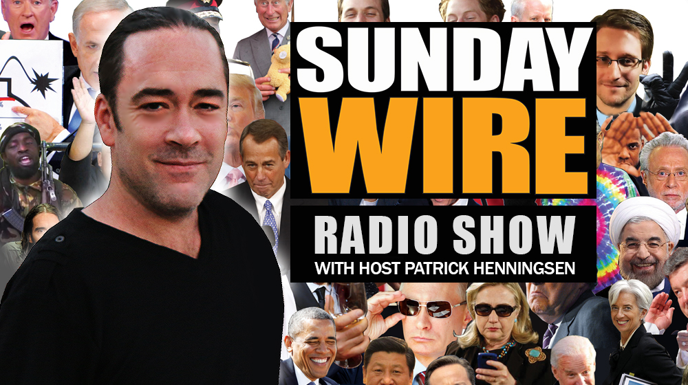 The Sunday Wire LIVE with Patrick Henningsen