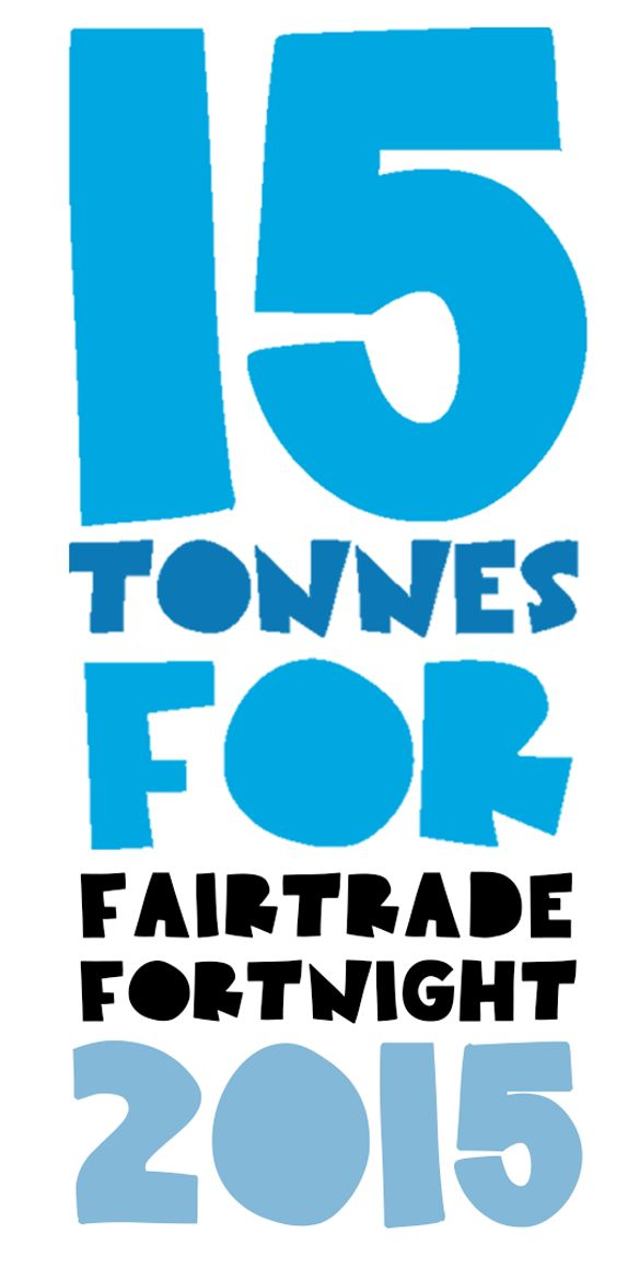 15 tonnes for Fairtrade Fortnight 2015