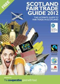 Scotland Fair Trade Guide 2012