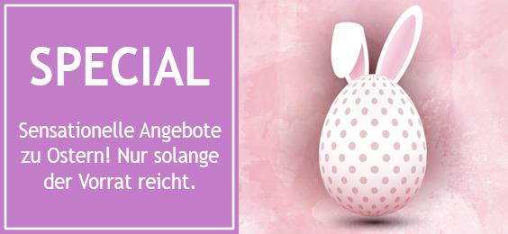 Sensationelle Angebote zu Ostern!