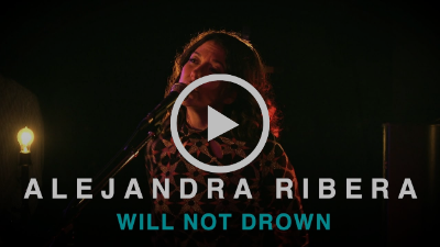 Alejandra Ribera | Will Not Drown | First Play Live
