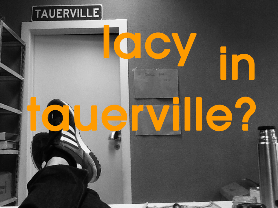 lacy in tauerville?