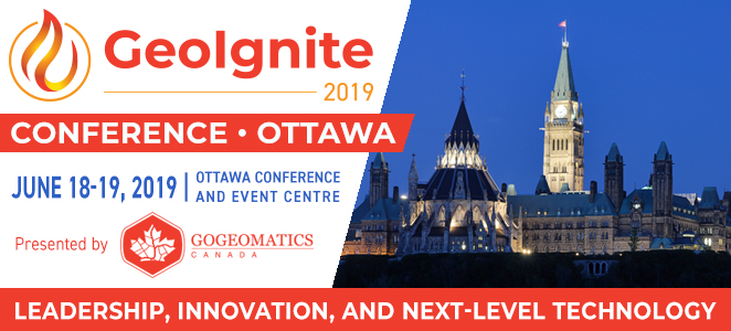 GeoIgnite 2019, anew Geospatial National Conference for Canada!