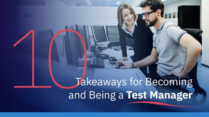 10 Takeaways for Becoming a Test Manager