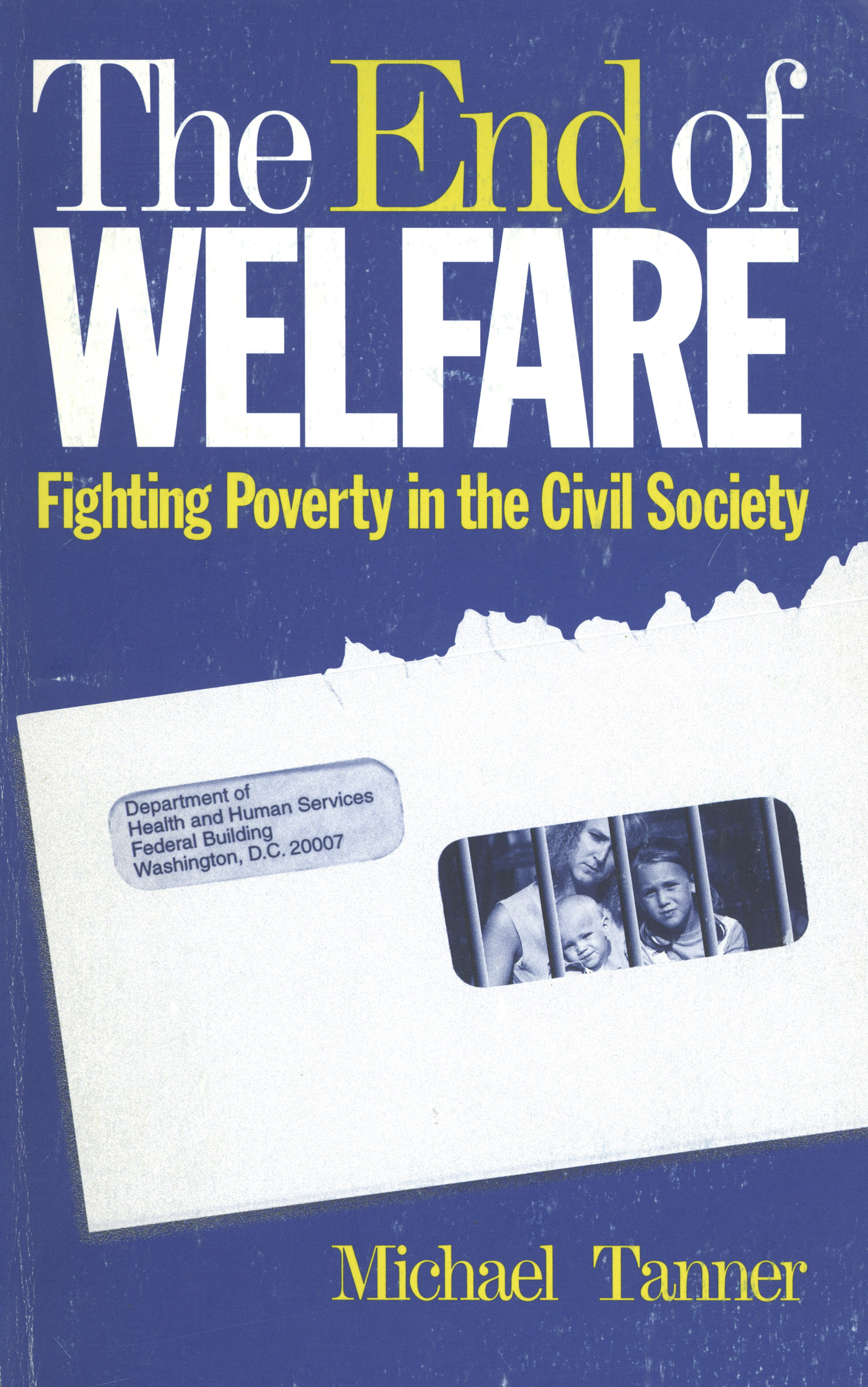 The End of Welfare