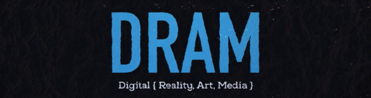 Digital { Reality, Art, Media }