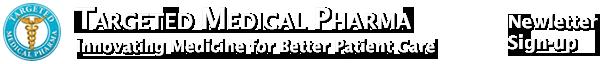 Targeted Medical Pharma - Newsletter Sign-up Form