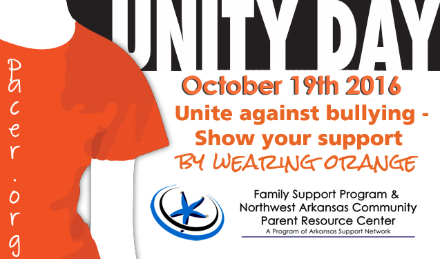 """Person Wearing Orange Shirt, text Reads """"Unity Day - October 19th 2016. Unite against bullying - show your support by wearing orange."""" Family Support Program & NW Arkansas Community Parent Resource Center, A Program of Arkansas Support Network"""