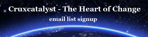 Cruxcatalyst: The Heart of Change Email Signup
