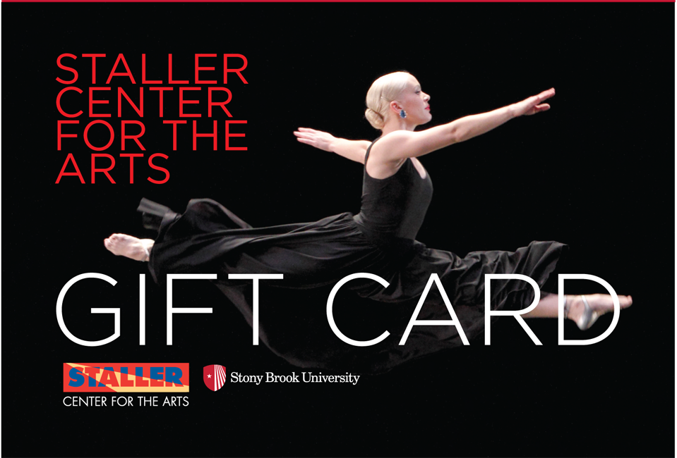 Last week for Staller Center Gift Card Promotion | Earn free tickets with every $100 Gift Card Purchase