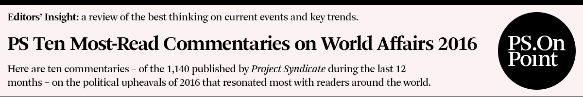PS Ten Most-Read Commentaries on World Affairs 2016