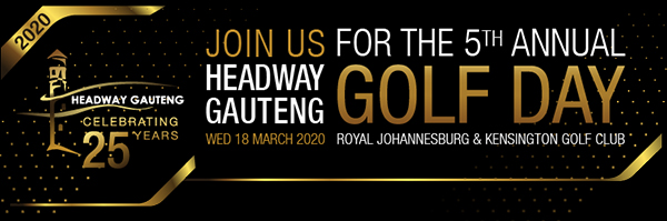Join Us for the 5th Annual Headway Gauteng Golf Day 18 March 2020