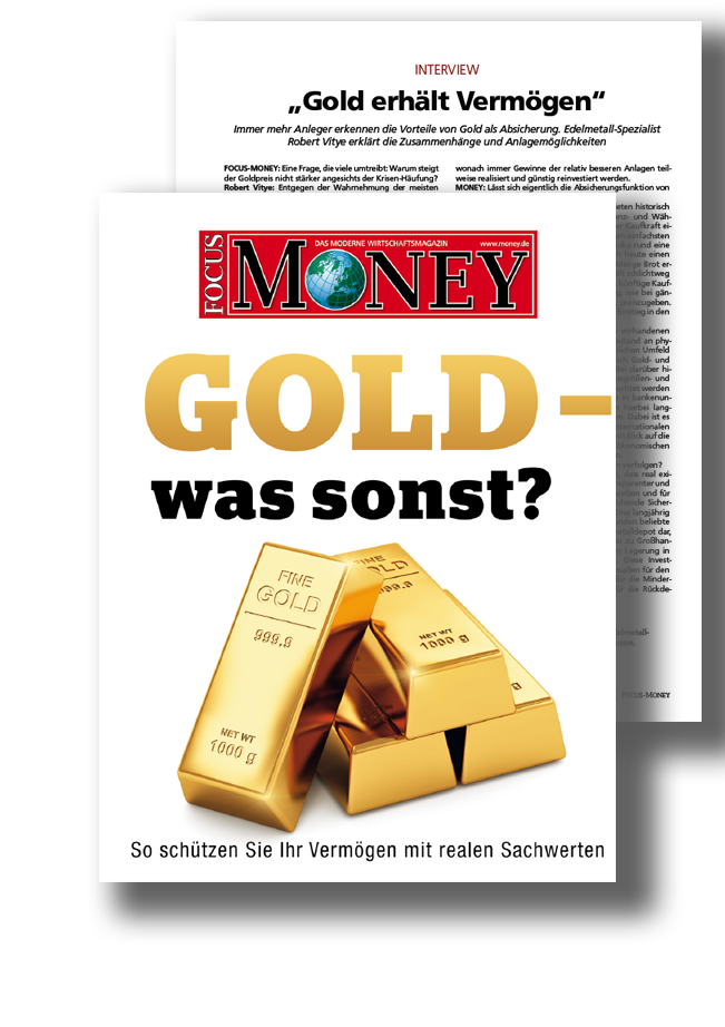 Focus Money Sonderdruck – Gold - Was sonst?