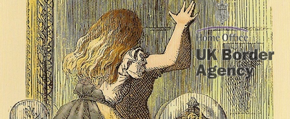Alice through the UKBA looking glass