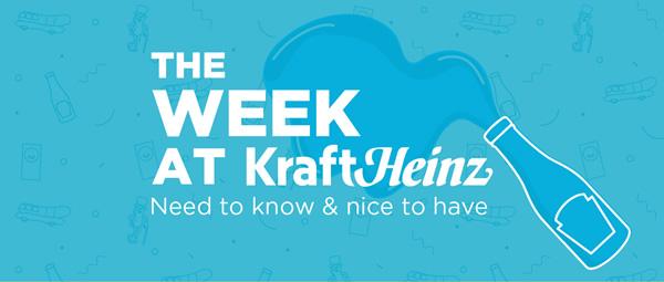 The Week at KraftHeinz
