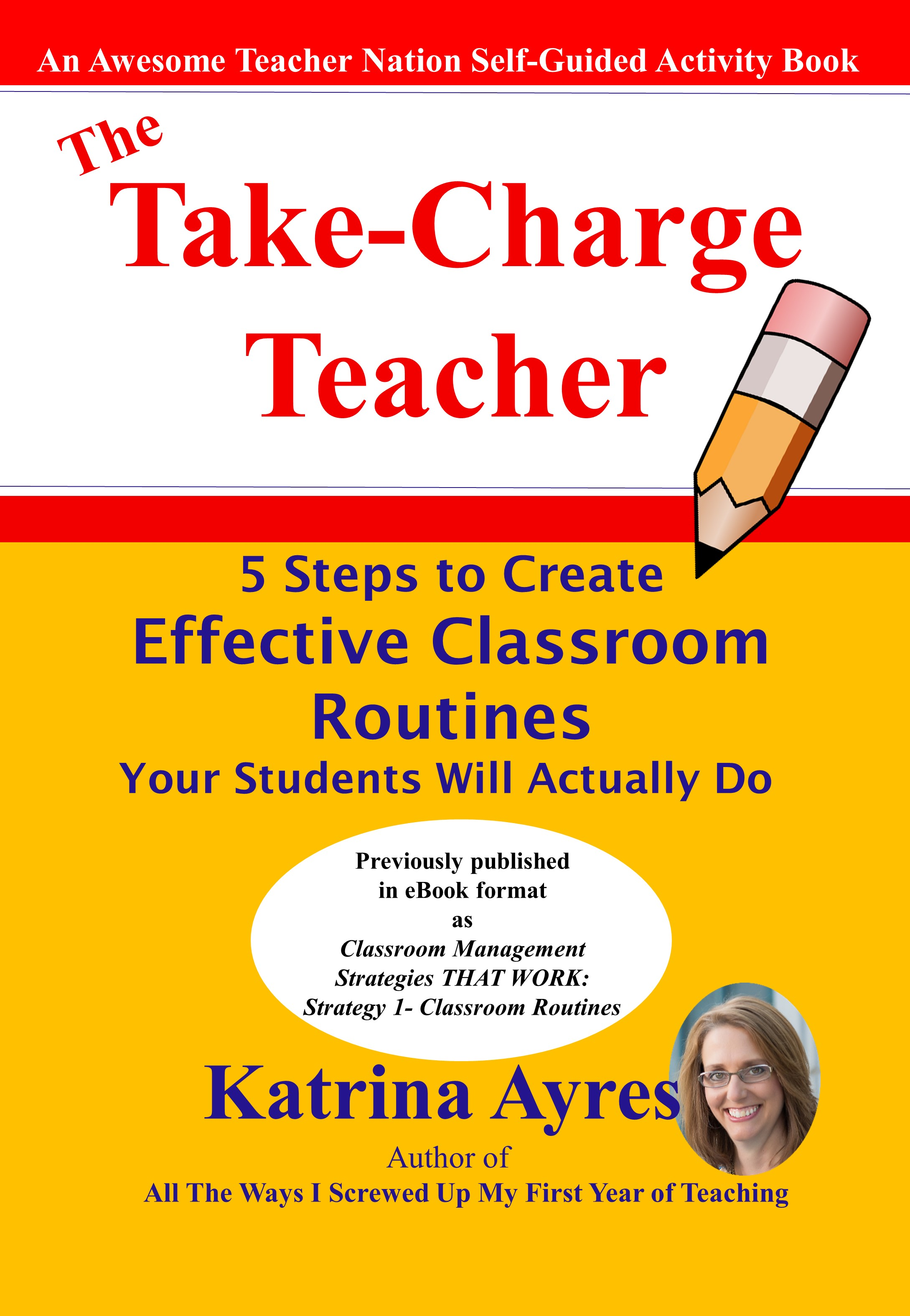 The Take-Charge Teacher by Katrina Ayres