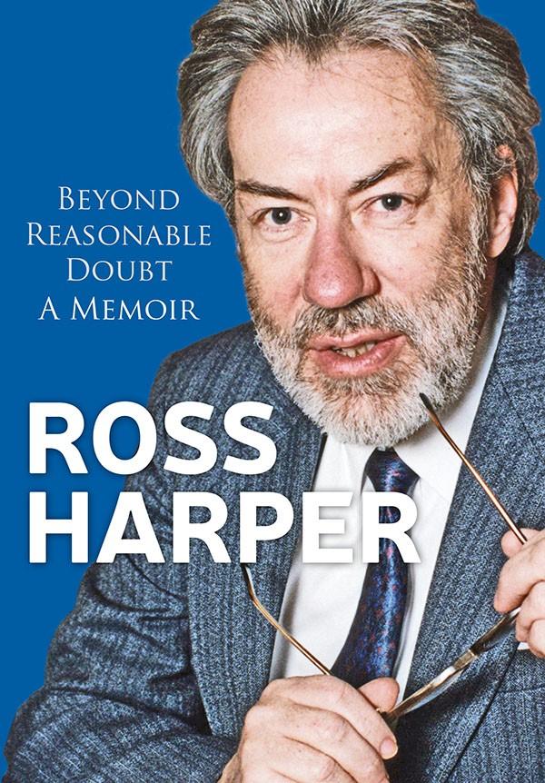 Beyond Reasonable Doubt: A Memoir by Ross Harper
