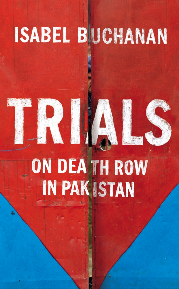 Weekend Books – Trials: On Death Row in Pakistan