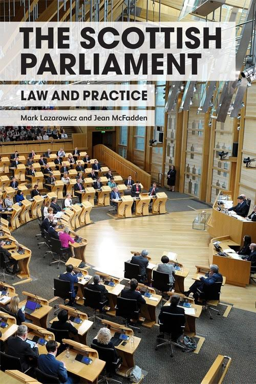 Book review – The Scottish Parliament: Law and Practice