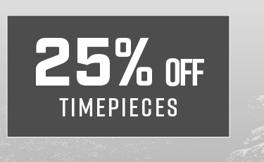 25% Off Timepieces