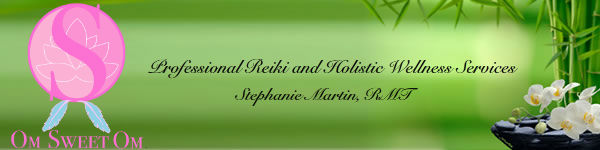 Om Sweet Om, Professional Reiki and Holistic Welllness Services