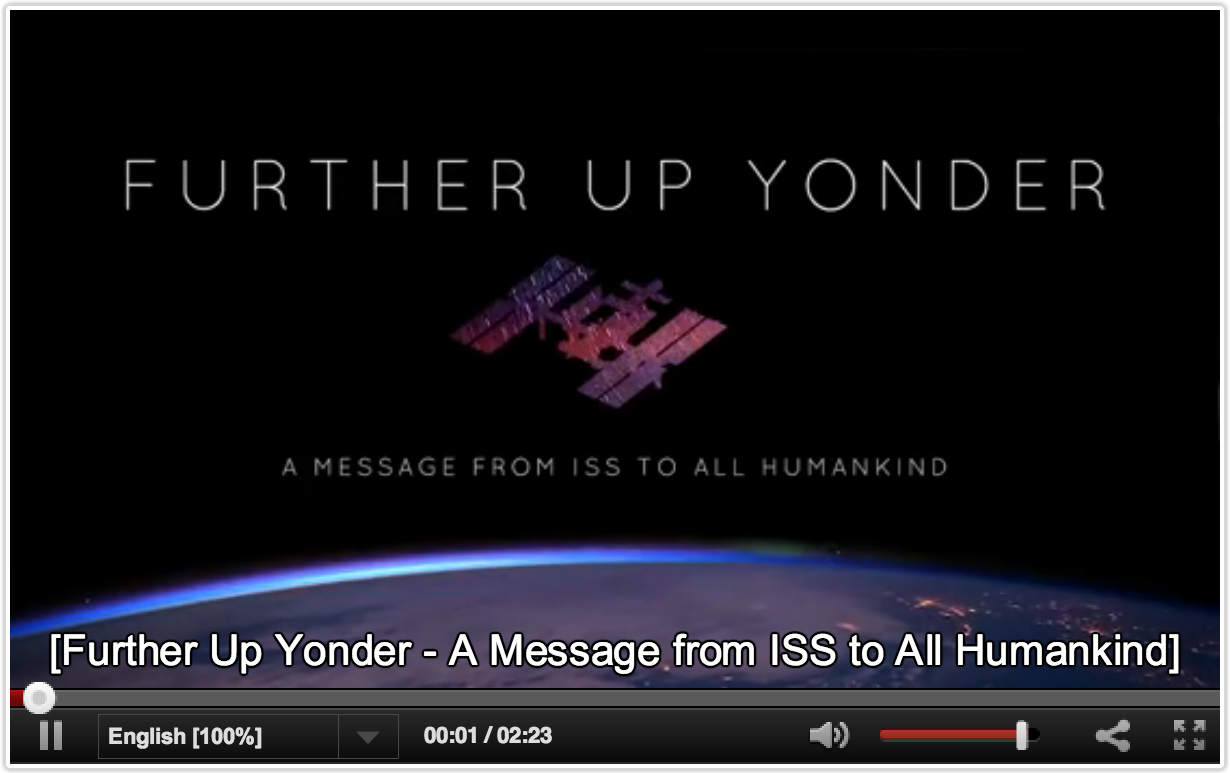 Further Up Yonder - A message from ISS to All Humankind