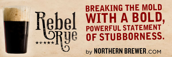 Northern Brewer's Rebel Rye: Breaking the Mold With a Bold, Powerful Statement of Stubborness.