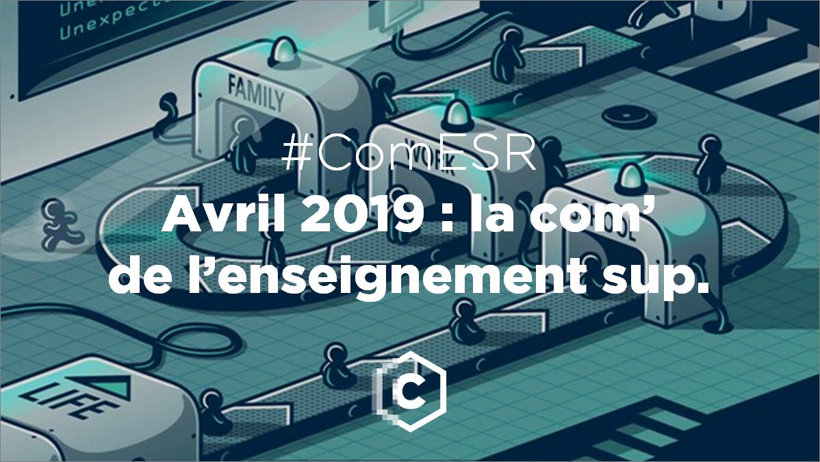Avril 2019 : ce qui s'est passé dans la #ComESR