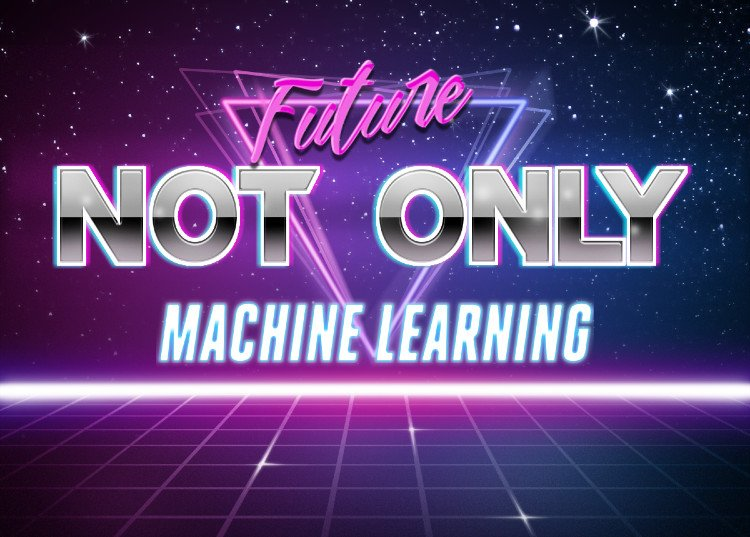 Not only Machinelearning