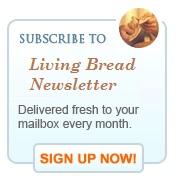 Living Bread Newsletter Sign-Up