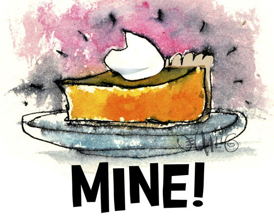 "Pumpkin Pie Illustration ""Mine!"""