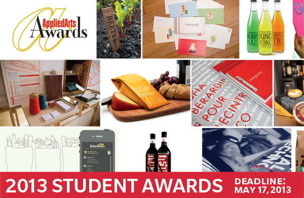 Applied Arts: 2013 Student Awards Deadline: May 17