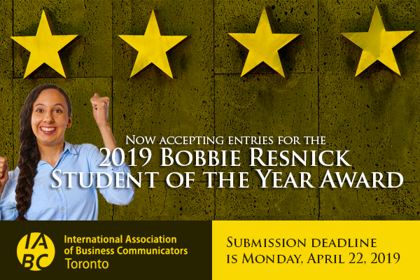 IABC/Toronto's 2019 Bobbie Resnick Student of the Year Award has launched