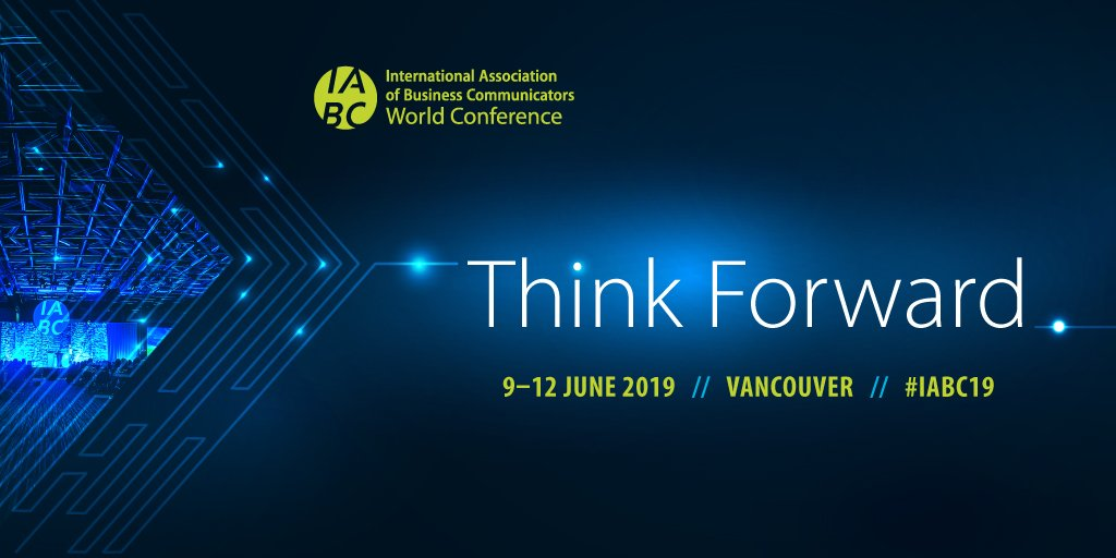 2019 IABC World Conference Vancouver