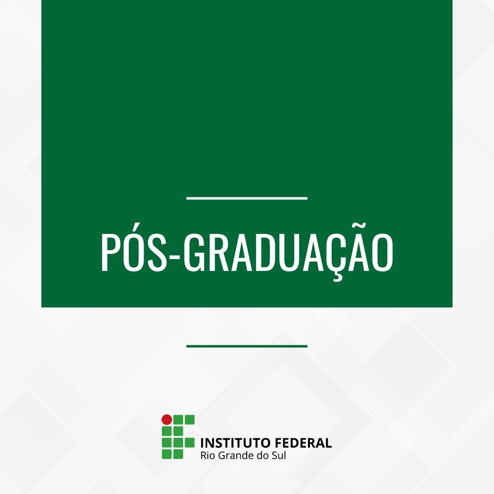 Informação textual Pós-graduaçã e a marca do IFRS