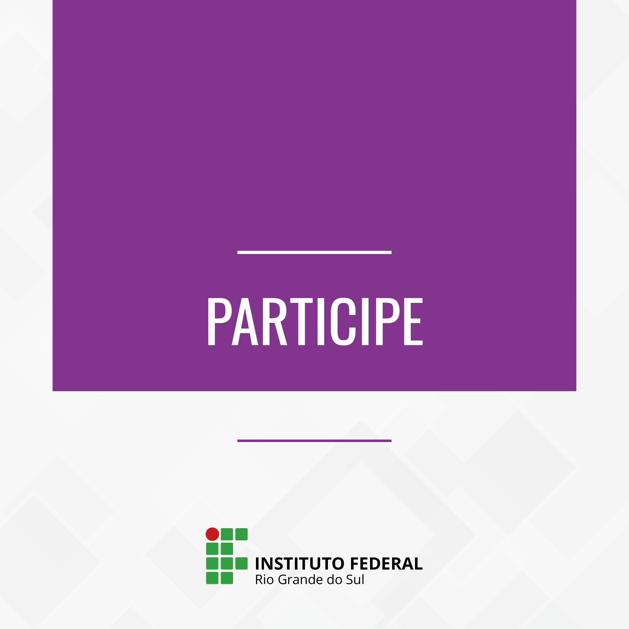 Informação textual Participe e marca do IFRS