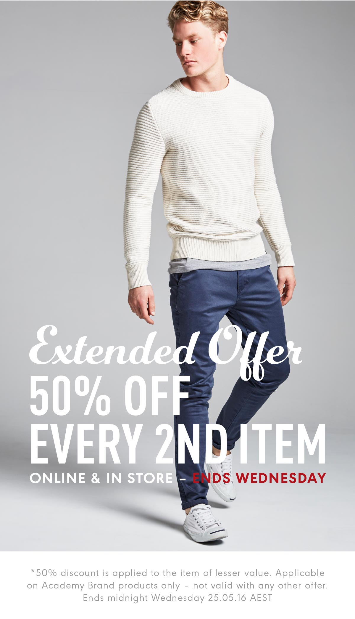 Save 50% off every 2nd item + free shipping on orders over $99 Australia wide at The Academy Brand.