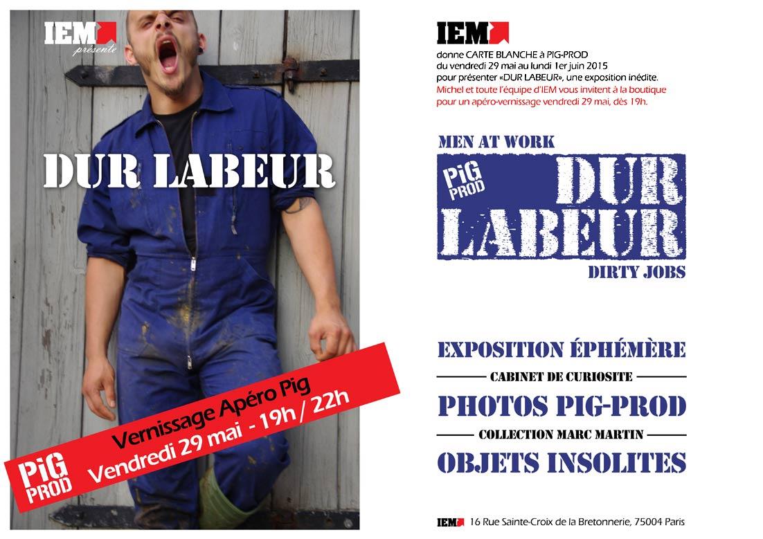 Expo IEM : DUR LABEUR par PIG PROD