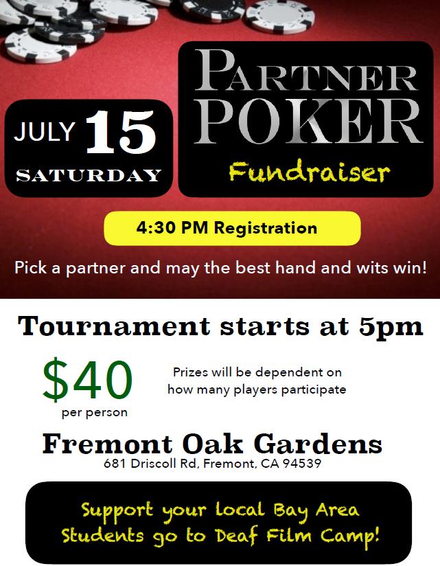 Partner Poker Fundraiser for Bay Area Deaf Film Campers! @ Fremont Oak Gardens (FOG) | Fremont | California | United States